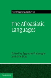 The Afroasiatic Languages ebook by Frajzyngier, Zygmunt