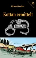 Kottan ermittelt: Lonely Boys ebook by Helmut Zenker