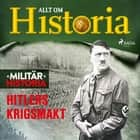 Hitlers krigsmakt  audiobook by