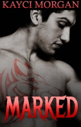 Marked ebook by Kayci Morgan