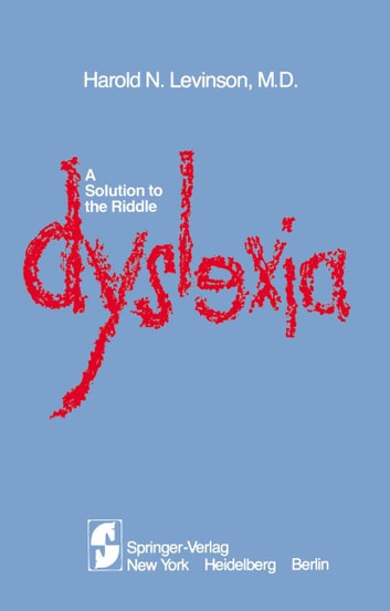 A Solution to the Riddle Dyslexia ebook by H.N. Levinson