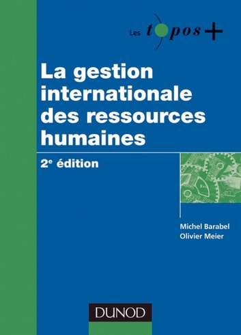La gestion internationale des ressources humaines - 2e édition ebook by Michel Barabel,Olivier Meier