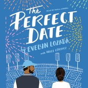 The Perfect Date audiobook by Evelyn Lozada, Holly Lorincz