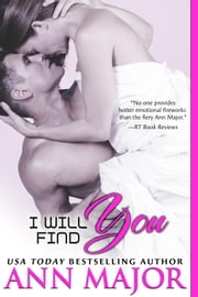 I Will Find You ebook by Ann Major