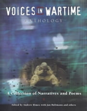 Voices in Wartime Anthology ebook by Andrew Himes