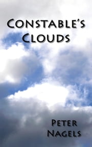 Constable's clouds ebook by Peter Nagels