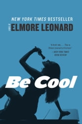 Be Cool ebook by Elmore Leonard