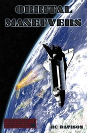 Orbital Maneuvers ebook by RC Davison