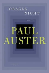 Oracle Night - A Novel ebook by Paul Auster
