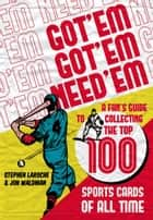 Got Em Got Em Need Em ebook by Jon Waldman and Stephen Laroche