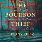 The Bourbon Thief audiobook by Tiffany Reisz