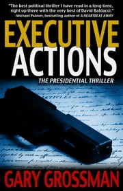 Executive Actions ebook by Gary Grossman
