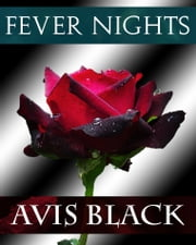 Fever Nights ebook by Avis Black