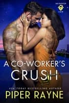 A Co-Worker's Crush ebook by