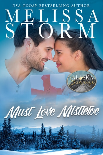 Must Love Mistletoe ebook by Melissa Storm