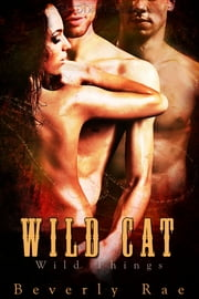 Wild Cat ebook by Beverly Rae