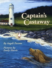 Captain's Castaway ebook by Angeli Perrow