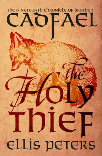 The Holy Thief ebook by Ellis Peters