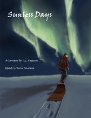 Sunless Days ebook by C.L. Patterson