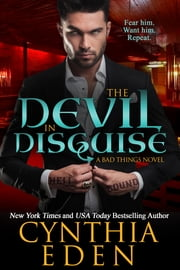 The Devil In Disguise ebook by Cynthia Eden
