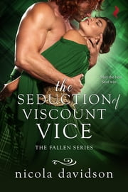 The Seduction of Viscount Vice ebook by Nicola Davidson