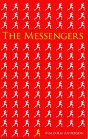 The Messengers ebook by Malcolm Anderson