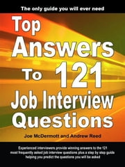 Top Answers to 121 Job Interview Questions ebook by McDermott, Joe