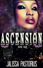 Ascension ebook by Jalissa Pastorius