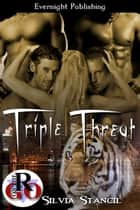 Triple Threat ebook by Silvia Stancil