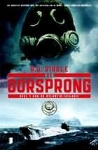 De oorsprong ebook by A.G. Riddle, Martin Jansen in de Wal