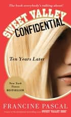 Sweet Valley Confidential - Ten Years Later ebook by Francine Pascal
