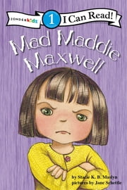 Mad Maddie Maxwell - Biblical Values, Level 1 ebook by Stacie K.B. Maslyn