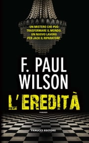 L'eredità ebook by Paul F. Wilson