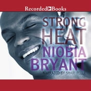 Strong Heat audiobook by Niobia Bryant