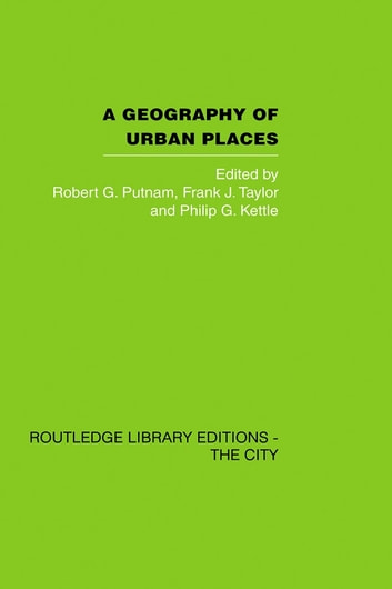 A Geography of Urban Places ebook by