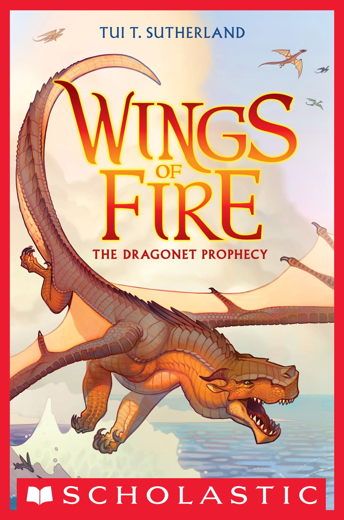 Wings Of Fire Book One: The Dragonet Prophecy Ebook By Tui T Sutherland