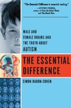 The Essential Difference ebook by Simon Baron-Cohen