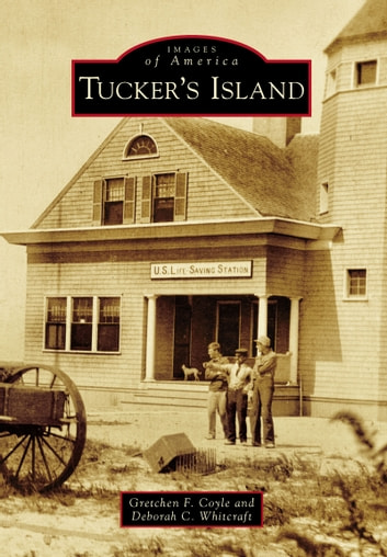 Tucker's Island ebook by Gretchen F. Coyle,Deborah C. Whitcraft