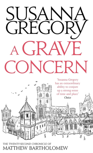A Grave Concern - The Twenty Second Chronicle of Matthew Bartholomew ekitaplar by Susanna Gregory