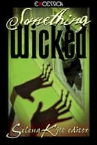 Something Wicked ebook by
