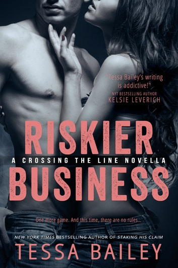 Riskier Business ebook by Tessa Bailey