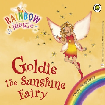 Goldie The Sunshine Fairy - The Weather Fairies Book 4 audiobook by Daisy Meadows
