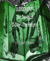 'Judgement - The Devils of D-Day - The Return' ebook by Christopher E.Howard