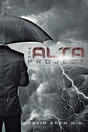 The ALTA Project ebook by David Chen M.D.
