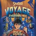 Snared - Voyage on the Eversteel Sea audiobook by