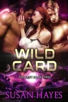 Wild Card ebook by Susan Hayes