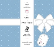 The Gift of Nothing ebook by Patrick McDonnell