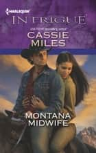 Montana Midwife ebook by Cassie Miles