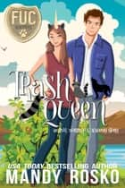Trash Queen - FUC Academy ebook by Mandy Rosko