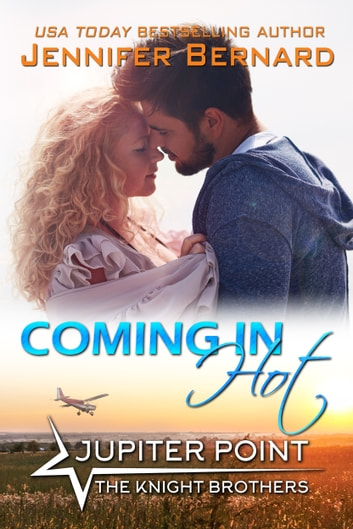 Coming In Hot ebook by Jennifer Bernard